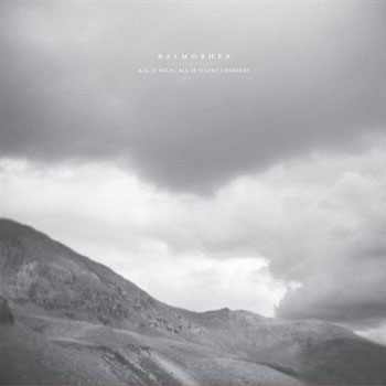 Balmorhea - All Is Wild, All Is Silent Remixes