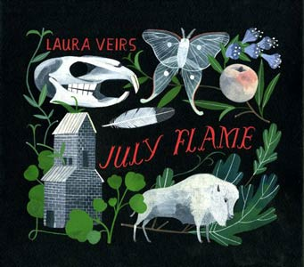 Laura Veirs - July Flame (Raven Marching Band Records/Bella Union, Jan. 2010)