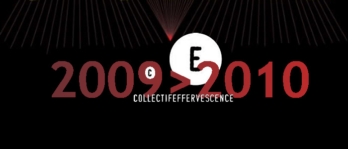 Collectif Effervescence - 2009 > 2010 New Year's label interview
